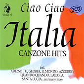 Ciao Ciao Italia -  Canzone Hits by Various Artists