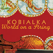 World On A String by Daniel Kobialka