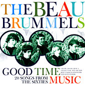 Good Time Music by The Beau Brummels