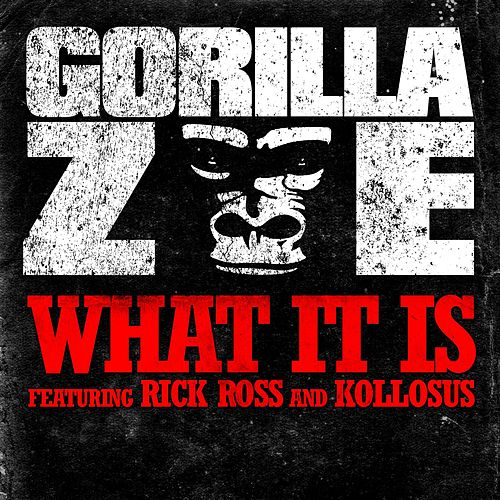 Play & Download What It Is by Gorilla Zoe | Napster
