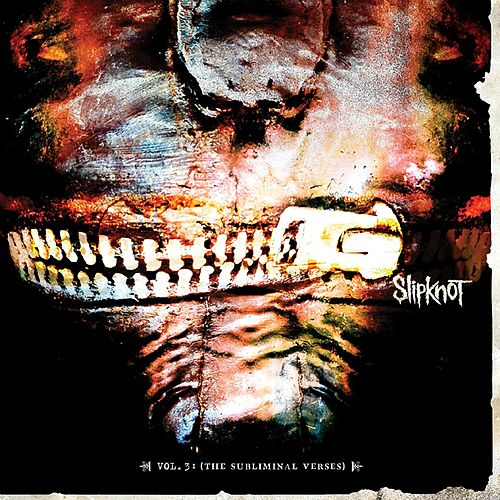 Play & Download Vol 3. The Subliminal Verses [Special Edition] by Slipknot | Napster