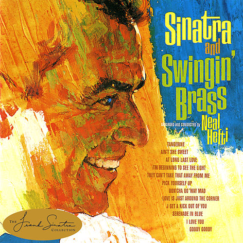 Play & Download Sinatra And Swingin' Brass by Frank Sinatra | Napster