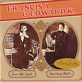 Play & Download Francis A. & Edward K. by Frank Sinatra | Napster