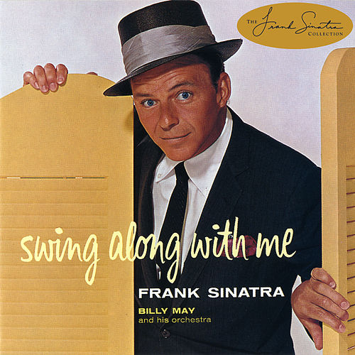 Play & Download Sinatra Swings by Frank Sinatra | Napster
