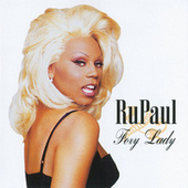 Play & Download Foxy Lady by RuPaul | Napster