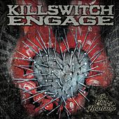 The End Of Heartache [Special Edition] by Killswitch Engage