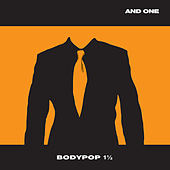 Bodypop 1 1/2 by And One