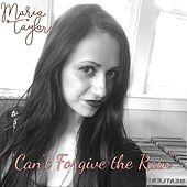 Can't Forgive the Rain by Maria Taylor