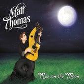 Man on the Moon by Matt Thomas