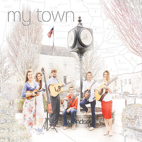 My Town by The Lindsey Family