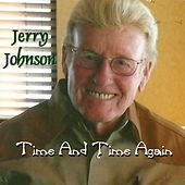 Time and Time Again by Jerry Johnson