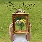 Follies of the Heart by MOOD