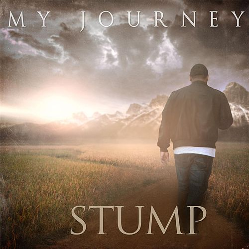 My Journey by Stump