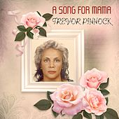 A Song for Mama by Trevor Pinnock