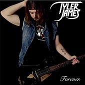 Forever by Tyler James