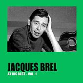 Jacques Brel at His Best Vol. 1 by Jacques Brel