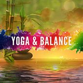 Yoga & Balance, Vol. 1 (Smooth Relaxing Beats) by Various Artists