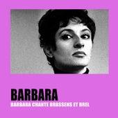 Barbara chante Brassens et Brel by Barbara
