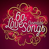 60's Essential Love Songs by Various Artists