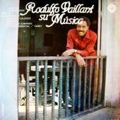 Rodulfo Vaillant: Su Música (Remasterizado) by Various Artists