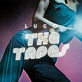 The Tapes by Lugo