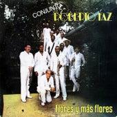 Flores y Más Flores (Remasterizado) by Conjunto Roberto Faz