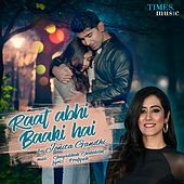 Raat Abhi Baaki Hai - Single by Jonita Gandhi