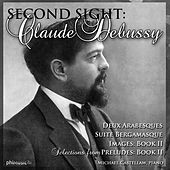 Second Sight: Claude Debussy by Michael Castellaw