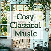 Cosy Classical Music by Various Artists