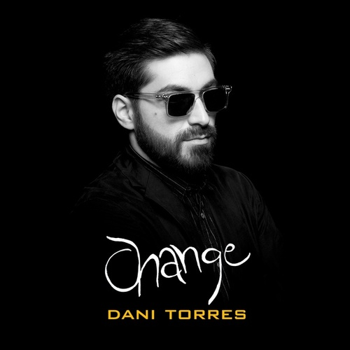 Change by Dani Torres