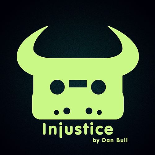 Injustice by Dan Bull