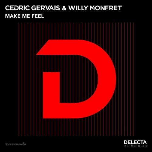 Make Me Feel von Cedric Gervais
