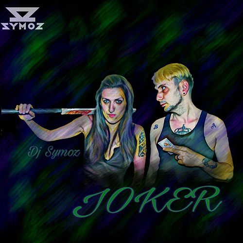 Joker by DJ Symoz