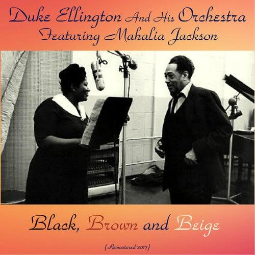 Black, Brown and Beige (Remastered 2017) von Duke Ellington