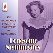 Lonesome Nightingales: 20 Sad Songs from the Sweetest of Songbirds von Various Artists