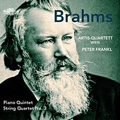 Brahms: Piano Quintet & String Quartet No. 3 by Various Artists