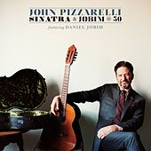 Sinatra and Jobim @ 50 von John Pizzarelli