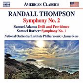 Thompson: Symphony No. 2 - S. Adams: Drift & Providence - Barber: Symphony No. 1 by Various Artists