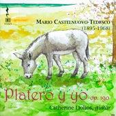 Castelnuovo-Tedesco: Platero y yo, Op. 190 by Catherine Liolios