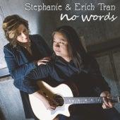 No Words by Stephanie