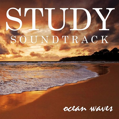 Study Soundtrack: Ocean Waves by Study Music