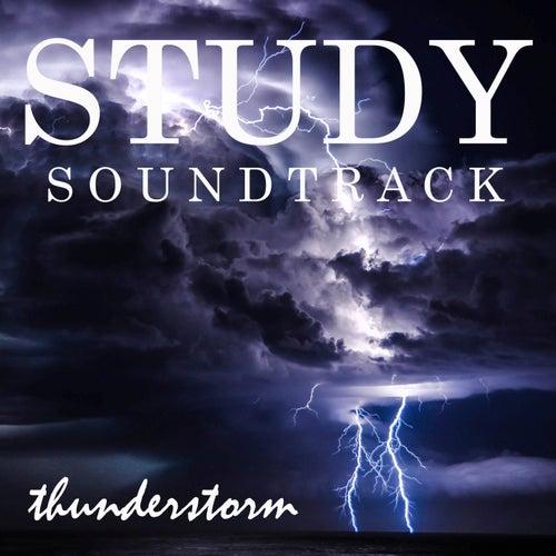 Study Soundtrack: Thunderstorm by Study Music