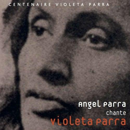 Chante Violeta Parra by Angel Parra