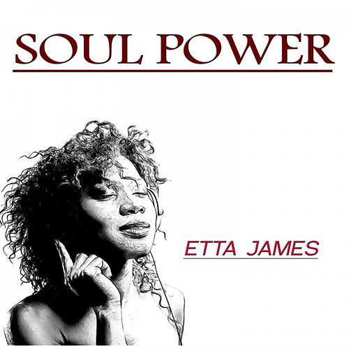 Soul Power by Etta James