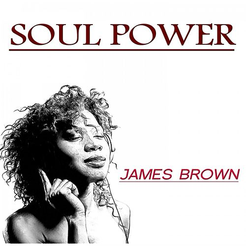Soul Power by James Brown