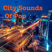 City Sounds Of Pop von Various Artists