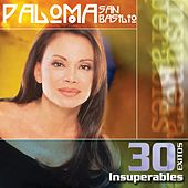 30 Exitos Insuperables by Paloma San Basilio