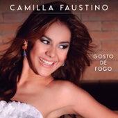 Gosto de Fogo de Camilla Faustino
