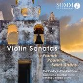 Franck, Poulenc & Saint-Saëns: Violin Sonatas by The Carlock-Combet Duo