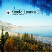 Kineta Lounge, Vol. 2 by Various Artists